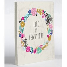 Life is Beautiful Angela Nickeas Graphic Art on Wrapped Canvas