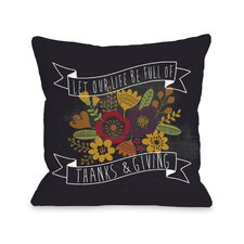 Life Of Thanks And Giving Chalkboard Throw Pillow