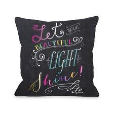 Let Your Beautiful Light Shine Fleece Throw Pillow