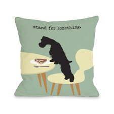 Doggy Décor Stand For Something Dog Throw Pillow