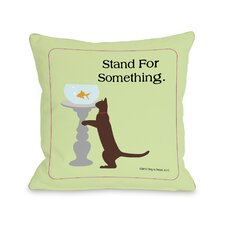 Doggy Décor Stand For Something Cat Throw Pillow