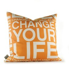 Graphic Pillows Change Your Life Throw Pillow