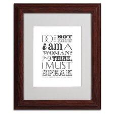 """""""Women Must Speak II"""" by Megan Romo Matted Framed Textual Art"""