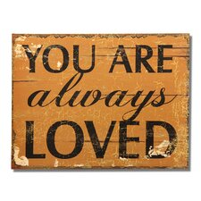 """""""You Are Always Loved"""" Wall Decor"""