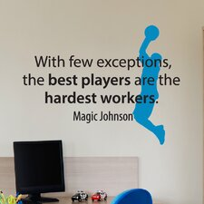 Best Players are The Hardest Workers Wall Decal