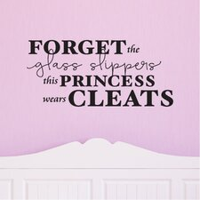 Quotes™ This Princess Wears Cleats Wall Decal