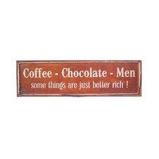 Metal 'Coffee, Chocolate, Men' Sign Wall Decor