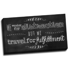 Chalk Quotes Travel Chalkboard Quote Textual Art on Wrapped Canvas