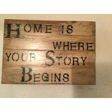 "Sign ""Home is Where Your Story Begins"" Wall Décor"