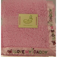 Saying Blanket Crib Throw in Pink - I Love Daddy