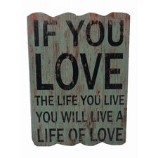 Love The Life You Live Wall Decor