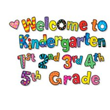 Welcome to Kindergarten 1st 2nd 3rd Bulletin Board Cut Out