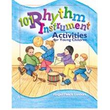101 Rhythm Instrument Activities Classroom Book