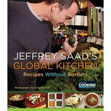 Jeffrey Saad's Global Kitchen; Recipes Without Borders