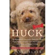 Huck; the Remarkable True Story