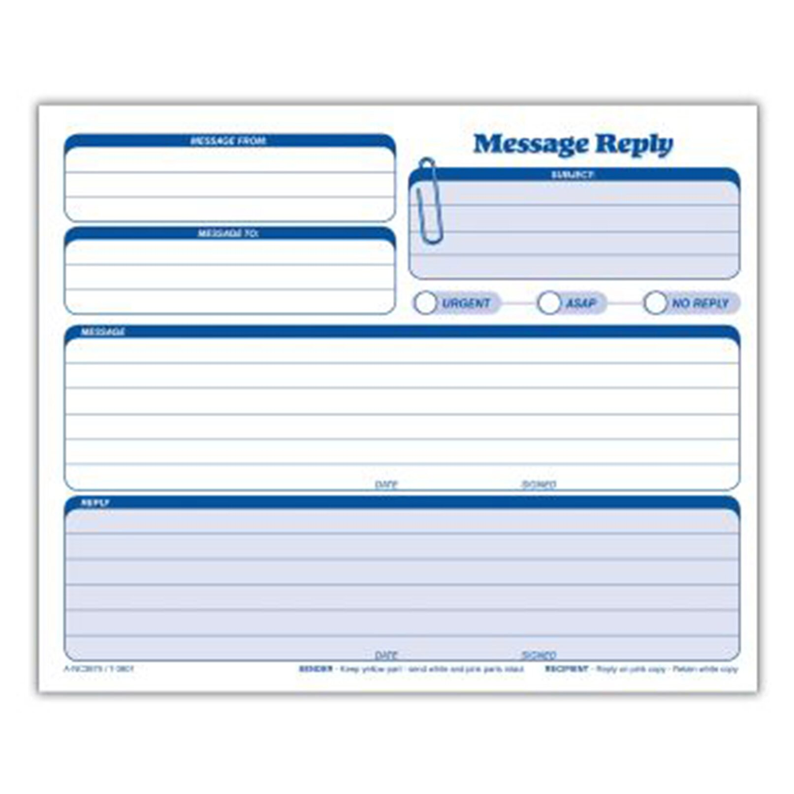 Carbonless Message Reply Unit